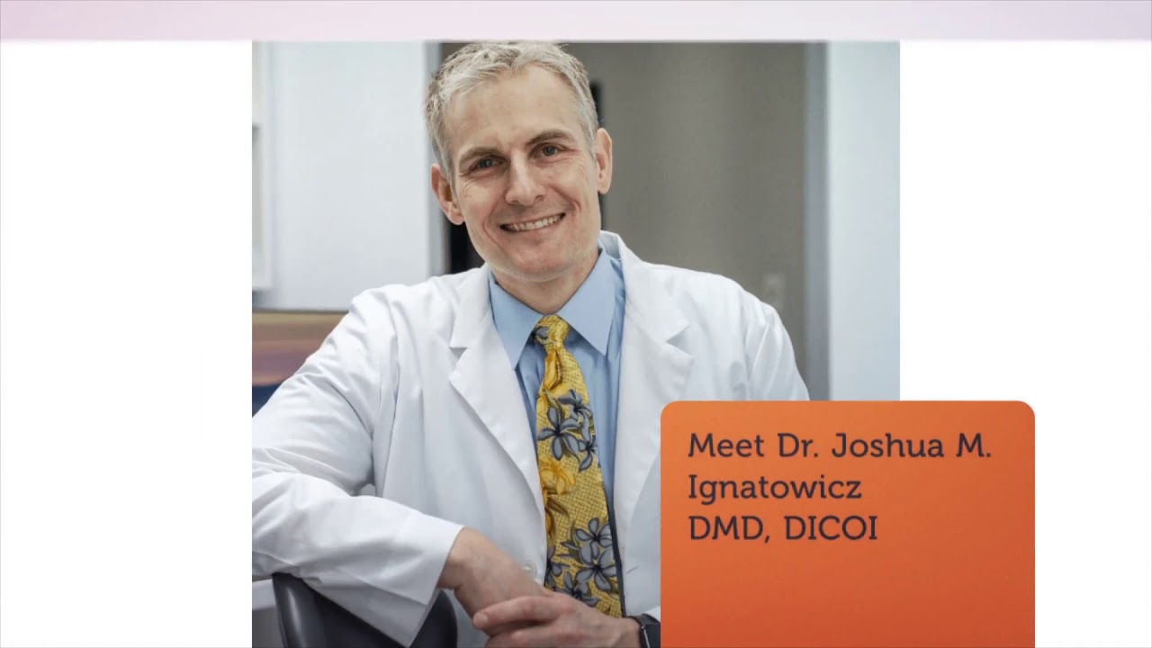 Joshua M. Ignatowicz, DMD : Full Mouth Dental Implants