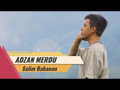 Adzan Merdu - Salim Bahanan