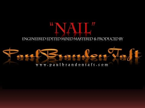 """NAIL""  BAND #JOHNSON #COUNTY #SEATTLE #PAULBRANDONTAFT # PRODUCER (C)2015MSTML(ARUR)(TM)."
