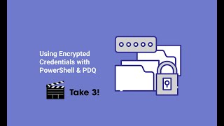 🔴Using Encrypted Credentials with PowerShell \u0026 PDQ