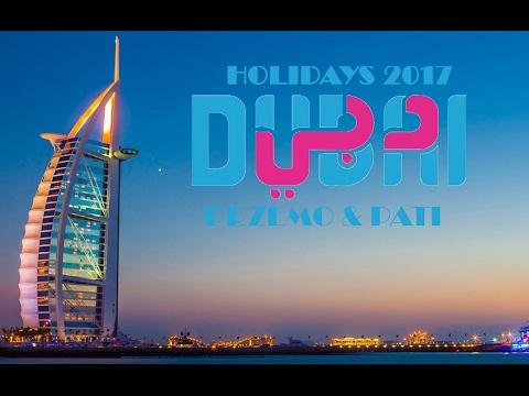 DUBAI HOLIDAYS | 2017