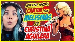 CHRISTINA AGUILERA y sus mejores MELISMAS (INTENTO CANTARLOS)   LA LOCA DE LOS MELISMAS   Gret Rocha