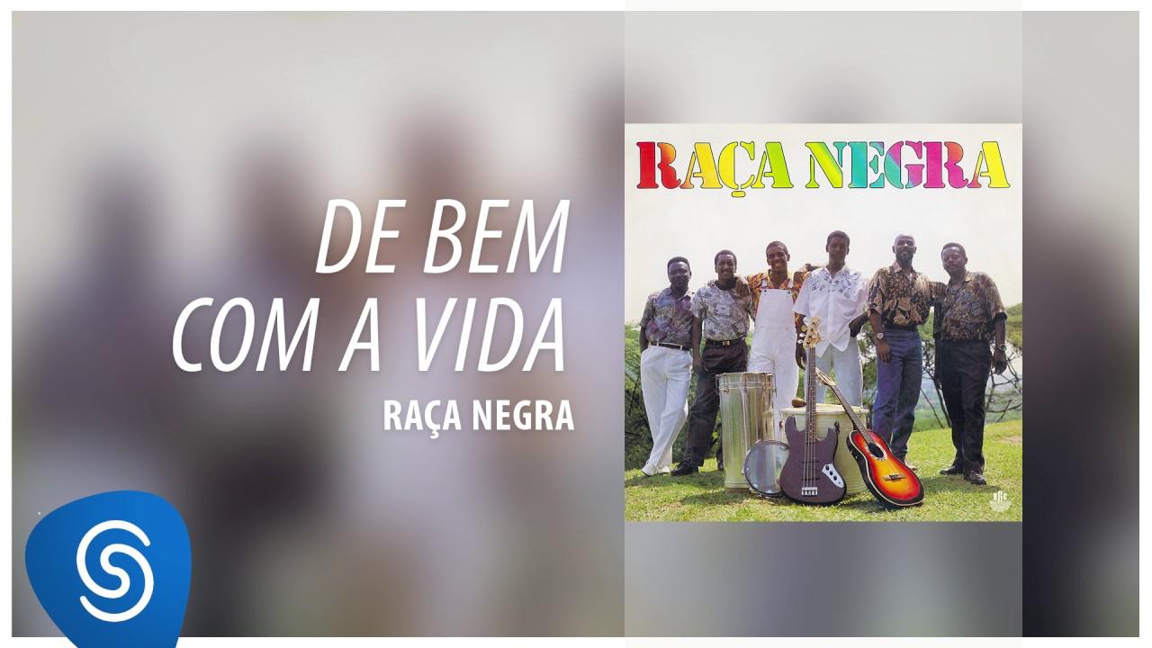 Raça Negra - De Bem Com a Vida (Raça Negra, Vol. 3)