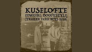 Cowgirl Doggystyle (Trailer Park Boys 2018)