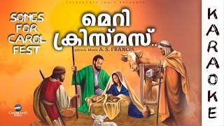 Mery Christmas Karaoke   Carol   Malayalam Christmas Song   A S Francis