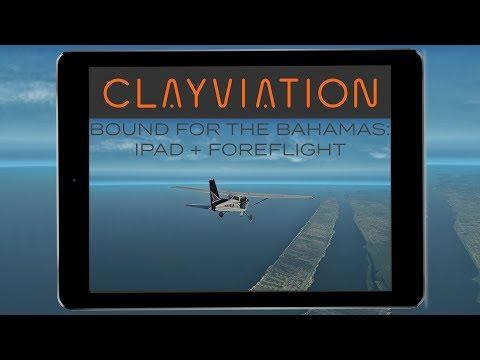 Bucket List Flights: Bound For The Bahamas | Leg 4: Connecting iPad + Foreflight | X-Plane 11