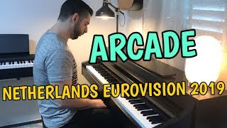 Duncan Laurence - Arcade (Piano Cover) - The Netherlands Eurovision 2019