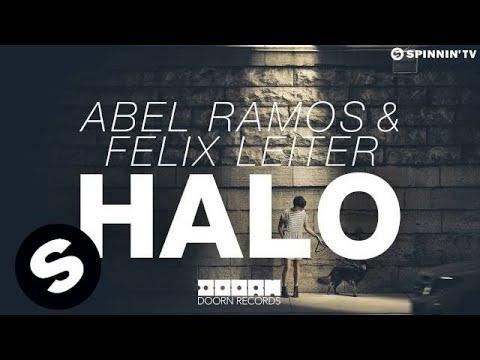 Abel Ramos & Felix Leiter - Halo (OUT NOW)