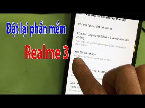 Reset đặt lại phần mềm điện thoại Realme 3 khi mua lại máy cũ