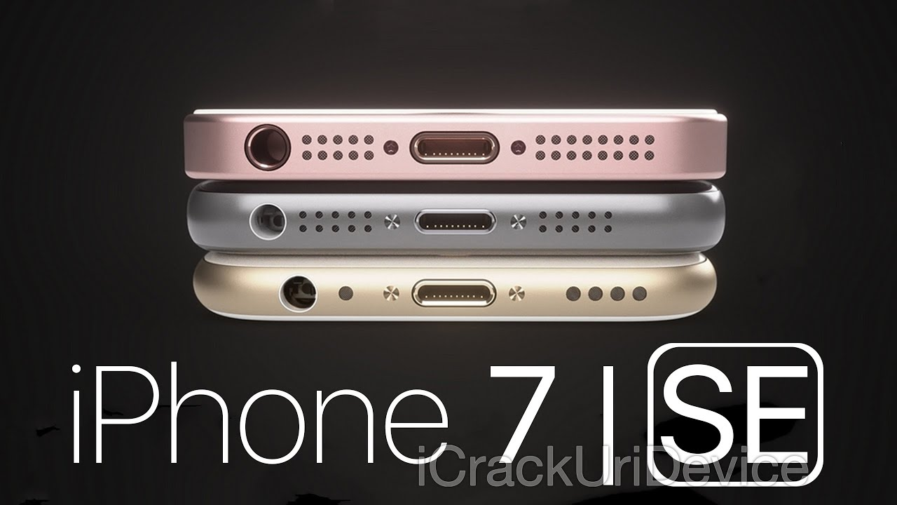 iphone 7 amp se   concepts amp rumors   youtube