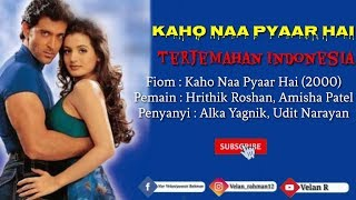 Download lagu Kaho Naa Pyaar Hai Lirik Dan terjemahan Indonesia MP3
