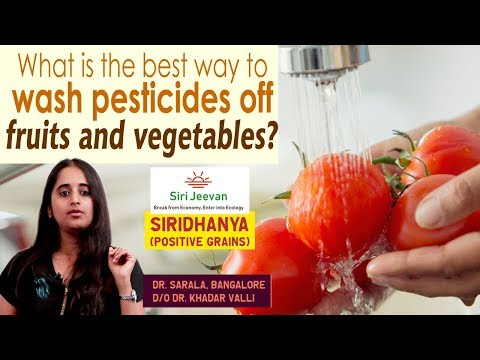 What is the best way to  wash pesticides off  fruits and vegetables?Clean   Siri Jeevan   Yes Tv