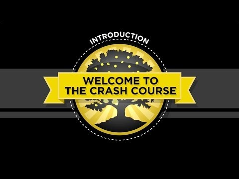The Crash Course - Introduction - 2014