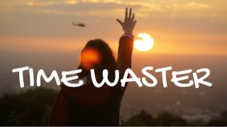 Time Waster - Original song by Emma Halpin