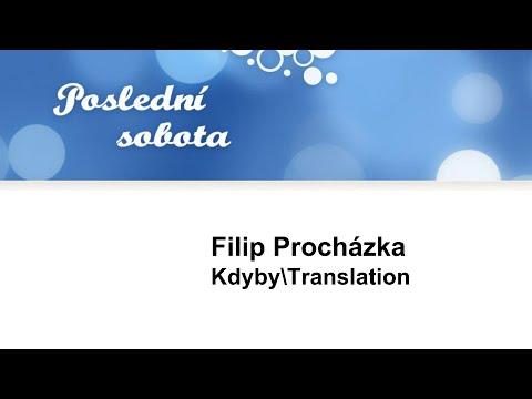 Filip Procházka: Kdyby\Translation