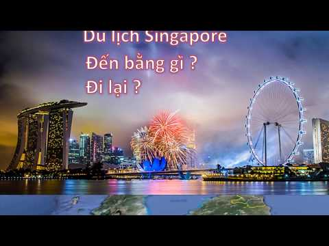 Singapore Travel 2017   Du lịch Singapore 2017 tổng hợp cool