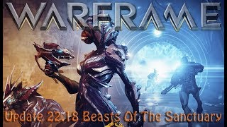Warframe - Update 22.18.0: Beasts of the Sanctuary