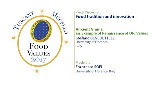 Food Tradition and Innovation - Ancient grains: an example of renaissance of old values