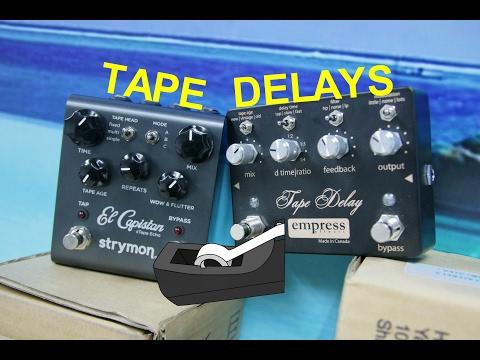 BEST TAPE DELAY? Strymon El Capistan vs Empress Tape Delay