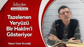 24 Mart Risale-i Nur Dersi-1/Ahmet Emin Dernekli