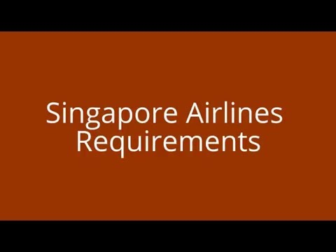 Singapore Airlines Cabin Crew Job Requirements | How to become a cabin crew in Singapore airlines