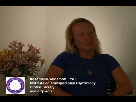 Rosemarie Anderson for the Institute of Transpersonal Psychology