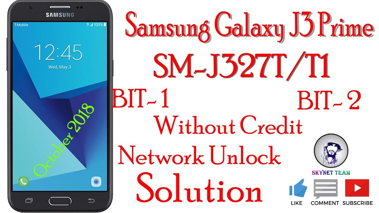 Samsung SM-J327t-J327t1 Bit U1 U2 Unlock Done Without Credit By Skynet Team