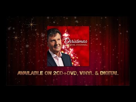 Daniel O'Donnell - Christmas With Daniel - New Release 2017 - Trailer