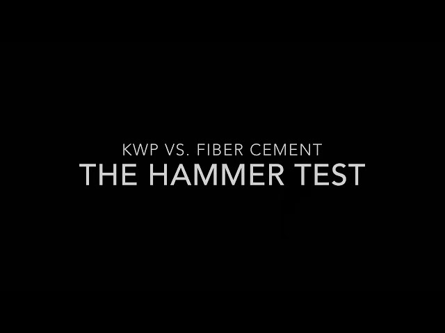 KWP Engineered Siding Vs. Fiber Cement: The Hammer Test