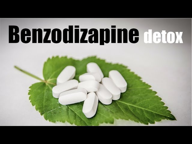 Herbal remedies for a natural benzodizepine detox