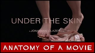 Under The Skin (Scarlett Johansson) | Anatomy of a Movie