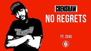 No Regrets ft. Zeke - Nipsey Hussle (Crenshaw Mixtape)