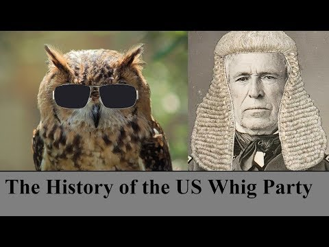 The History Of The US Whig Party