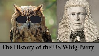 The History of the US Whig Party YouTube Videos