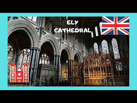 ENGLAND, Inside The Stunning ELY CATHEDRAL (Cambridgeshire)