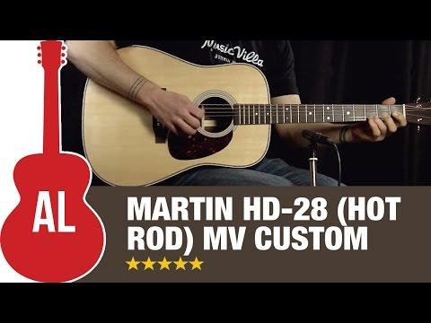 Martin HD-28 MV (Hot Rod) Custom - The Perfect Upgrades!