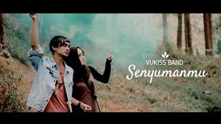 VUKISS Senyumanmu MP3