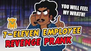 Crazy 7-Eleven Employee REVENGE Prank - Ownage Pranks