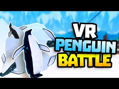 Virtual Reality Fight With Penguins - VR HTC Vive Wingless Penguin Battle Gameplay