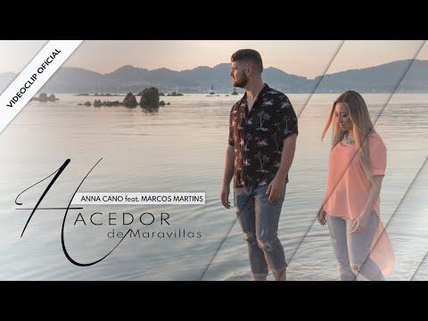 ANNA CANO feat. Marcos Martins I HACEDOR DE MARAVILLAS (VideoClip Oficial)