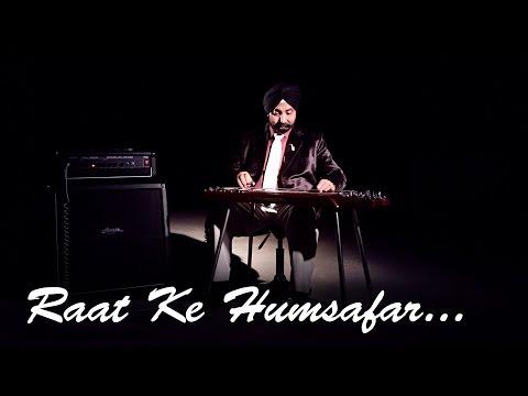Raat Ke Humsafar | Balbir Singh | Studio Octave Production | 2015