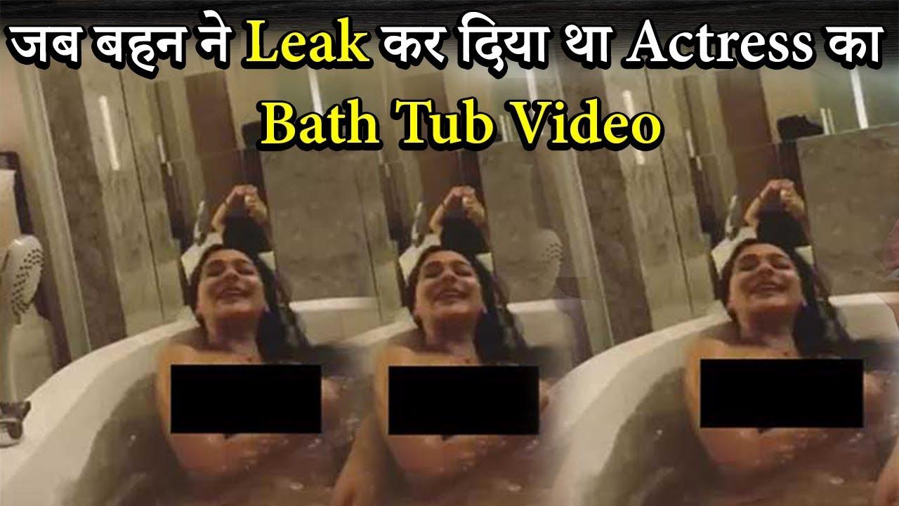 Download जब बहन ने Leak कर दिया था Actress का Bath Tub Video