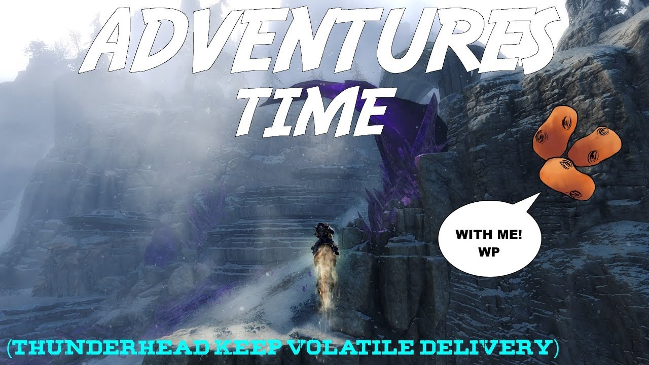 Gw2 Adventures Time Thunderhead Keep Volatile Delivery W Wooden Potatoes