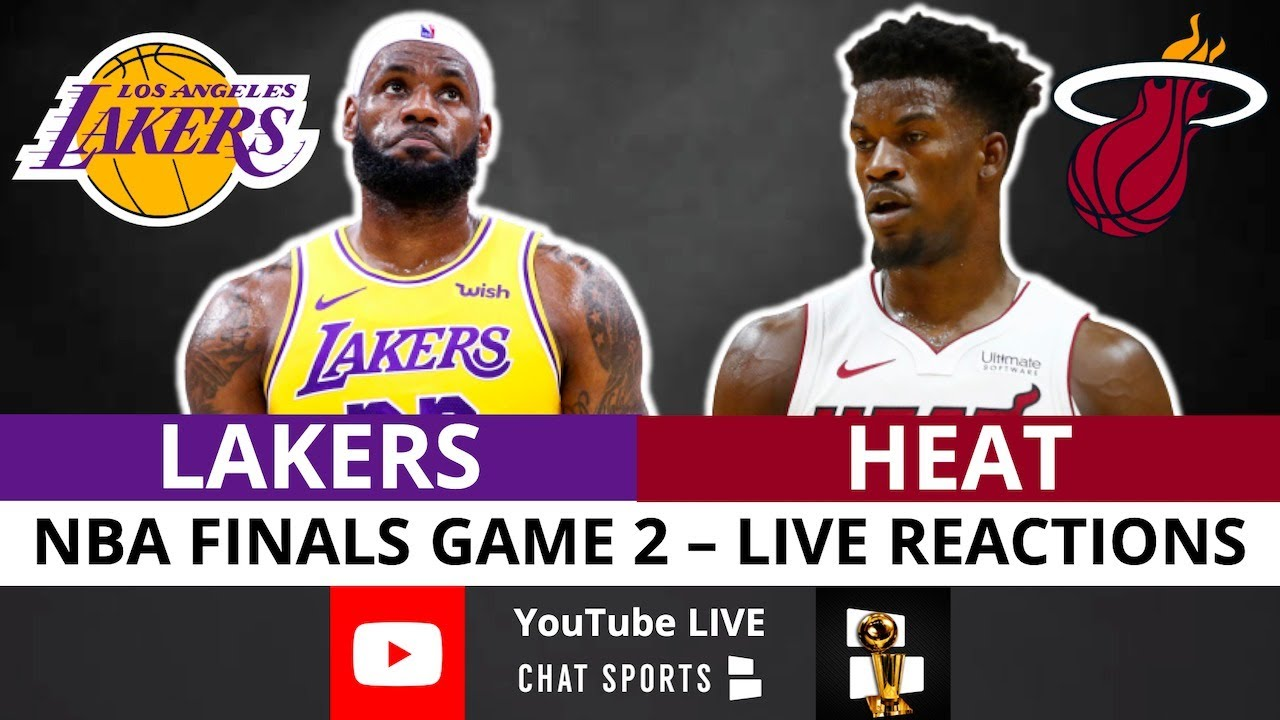Lakers Vs Heat Nba Finals Game 2 Live Streaming Watch Party Play By Play Reaction Youtube