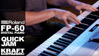 Roland FP-60 Digital Piano - Quick Jam with Scott Tibbs
