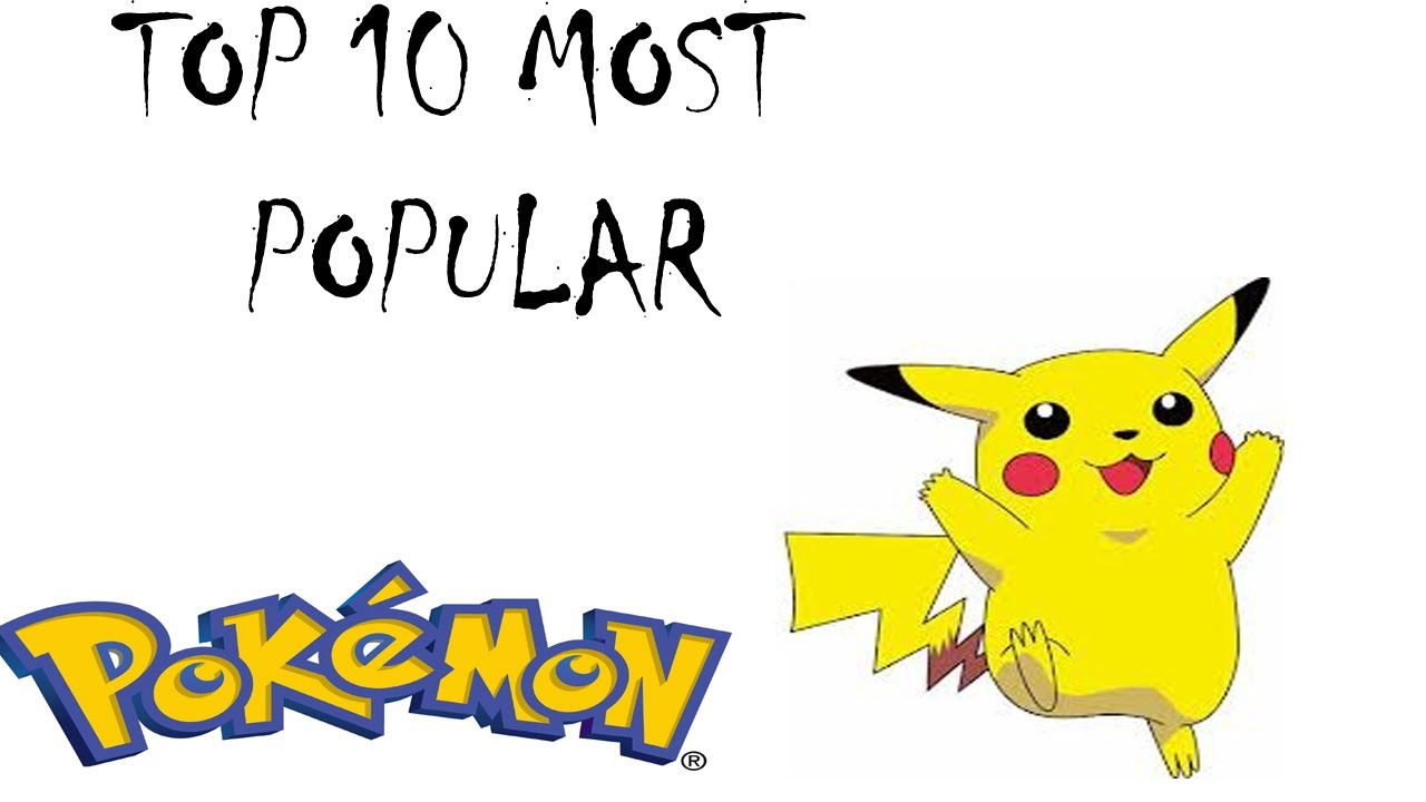 Top 10 Most Popular Pokemon