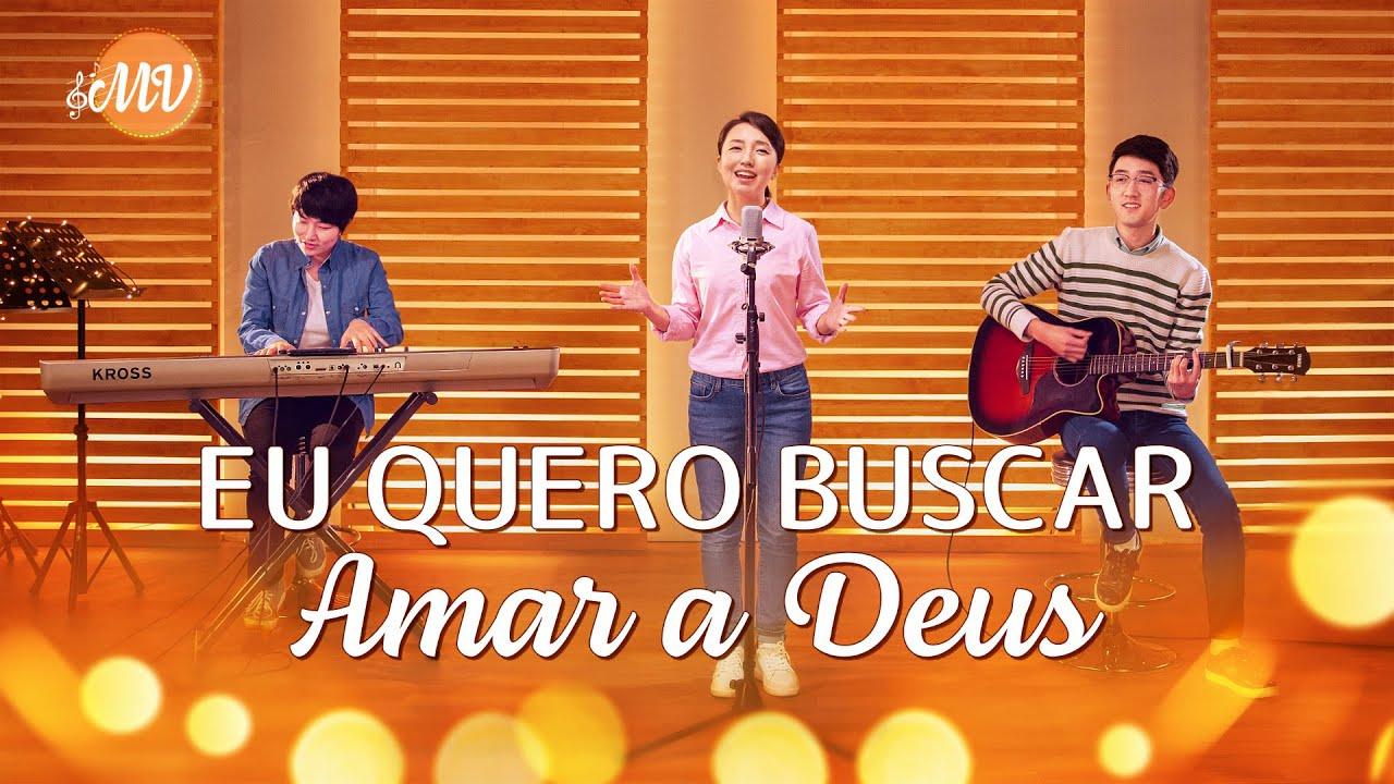 "Música gospel 2020 ""Eu quero buscar amar a Deus"""