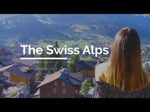 Hedonistit in the Swiss Alps / Switzerland - 4K movie