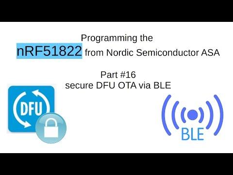 nRF51822 #16: secure DFU OTA via BLE (english) by pcbreflux