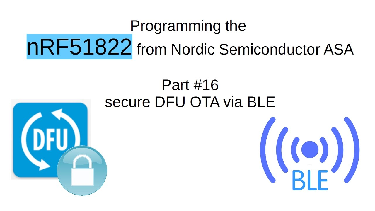 nRF51822 #16: secure DFU OTA via BLE (english)